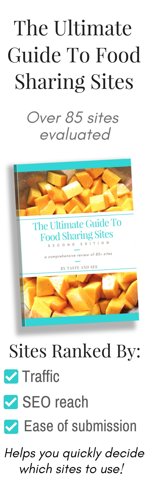 The Ultimate Guide to Food Sharing Sites 3rd Edition: 80+ FoodGawker-style sites evaluated & ranked for food bloggers.  A must-have resource!