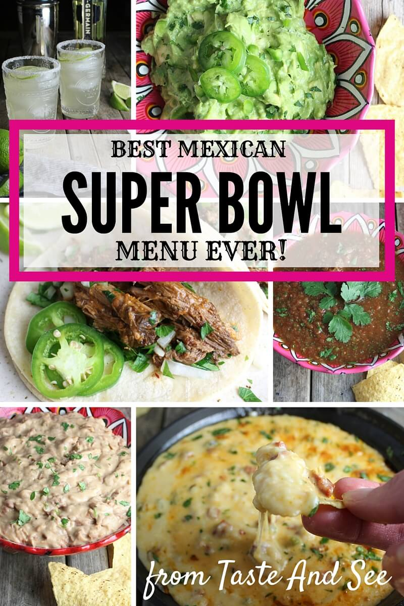 The Best Mexican Super Bowl Menu Ever