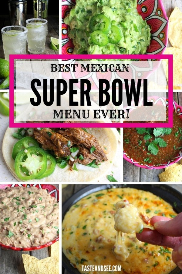 Collage of Mexican recipes for Super bowl