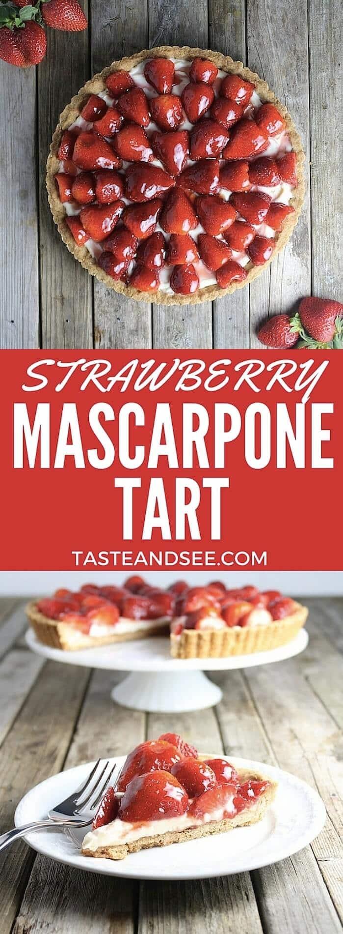 Beautiful & luscious Strawberry Mascarpone Tart. Shortbread crust w/velvety mascarpone cheese mixture, topped w/glazed strawberries. Creamy & berry sweet. https://tasteandsee.com