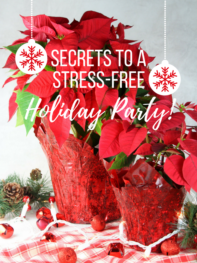 Secrets to a Stress-Free Holiday Party