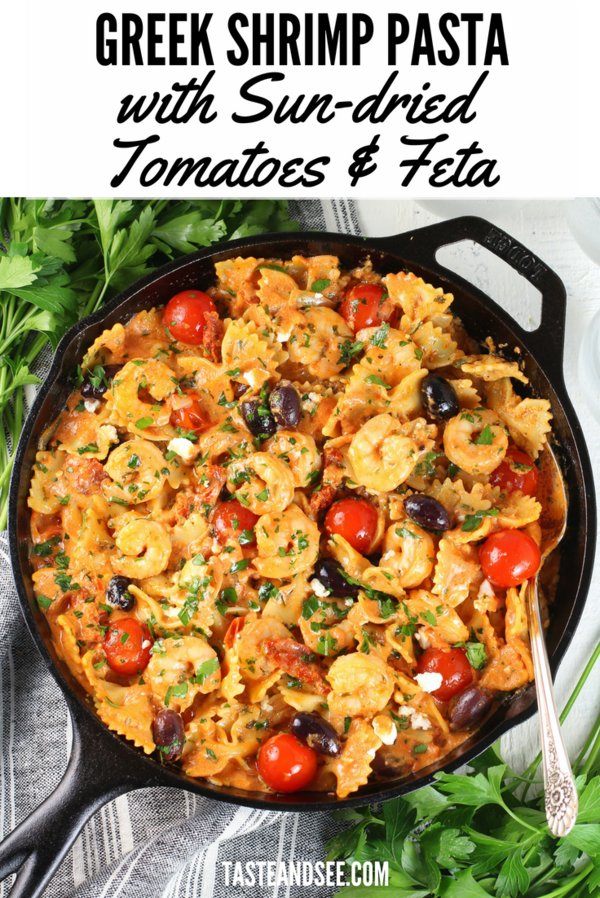Greek Shrimp Pasta with Sun-dried Tomatoes and Feta… full of yummy shrimp, a sun-dried tomato feta sauce, hearty pasta, and the most delicious Mediterranean flavors!  This dish is packed with tasty ingredients like sun-dried tomatoes, Kalamata olives, feta cheese, minced garlic, pasta and the most tender shrimp. #Greek #Recipes #Easy #Healthy #Creamy #shrimp #seafood #SeafoodPasta #tasteandsee || https://tasteandsee.com ||