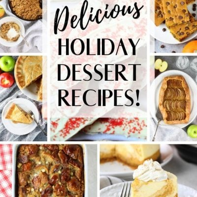 Our Top 10 Easy Holiday Desserts!