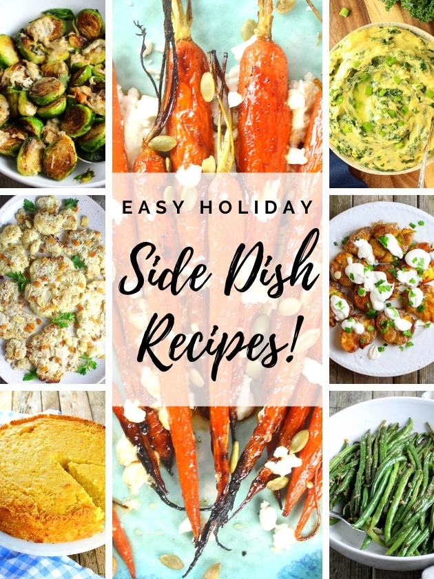 Collage of easy holiday side dish recipes