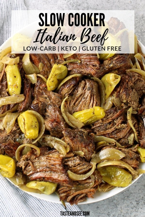 This Low Carb Slow Cooker Italian Beef is the most delicious, fall-apart tender, flavorful, low-carb/keto meal just waiting to be devoured! #GlutenFreeRecipes #LowCarbRecipes #LowCarbDinner #KetoRecipes #KetoRecipesEasy #TasteAndSee
